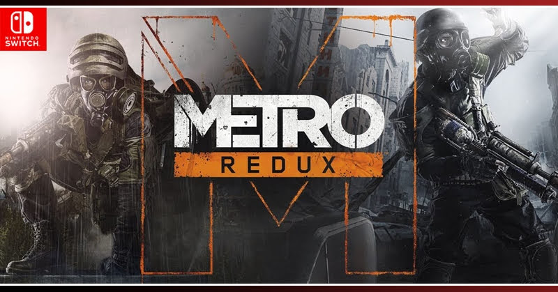 Metro Redux FPS Nintendo Switch