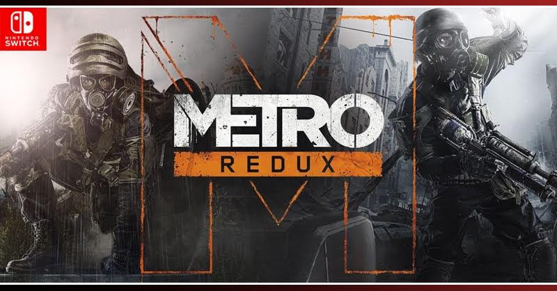 Metro Redux เกมสยองขวัญ FPS บน Nintendo Switch