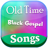 Old Time Black Gospel Songs