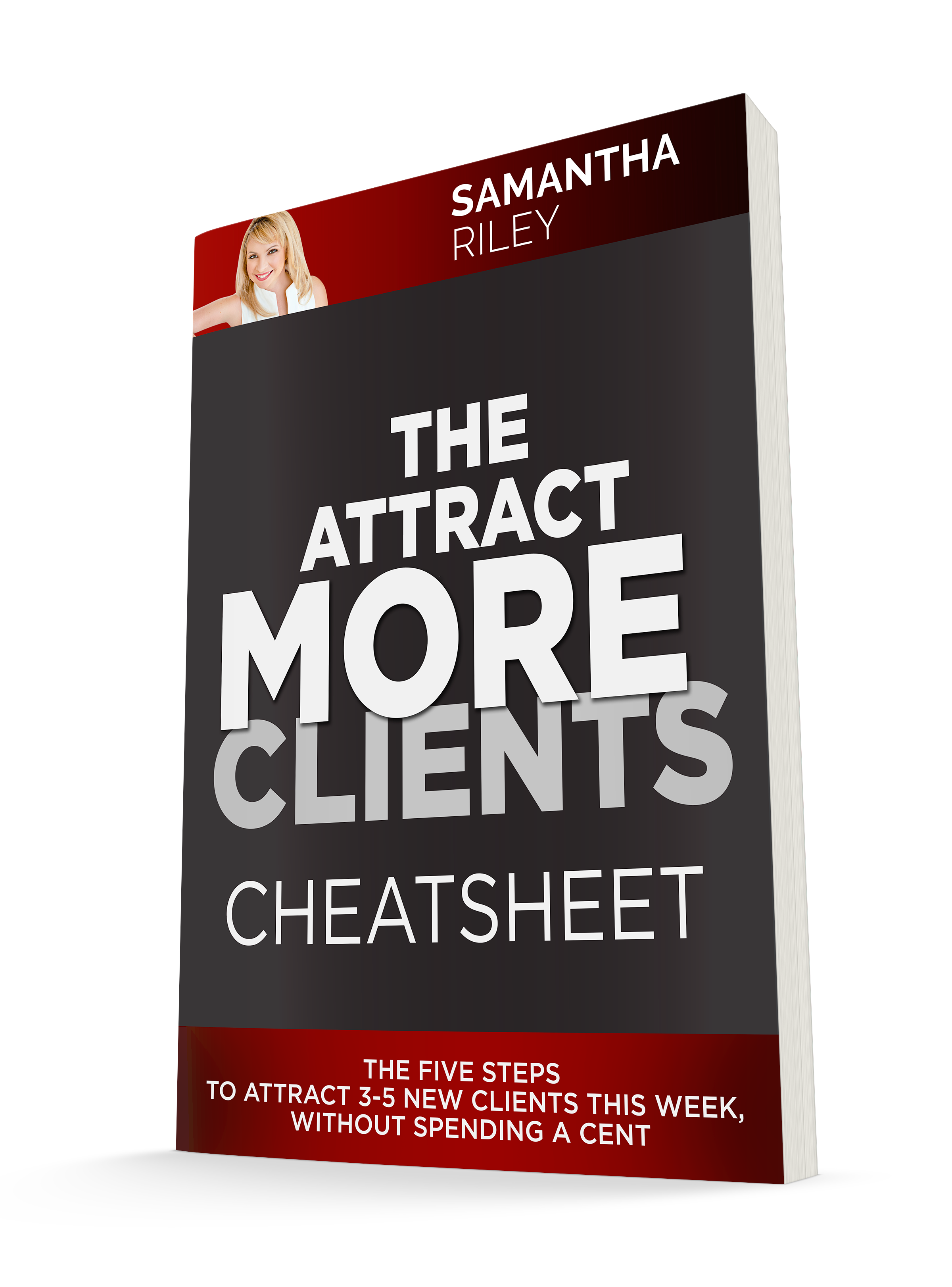 The attract more clients cheatsheet