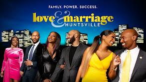 Love & Marriage: Huntsville thumbnail