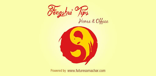 FengShui Tips : Home & Office - Apps on Google Play