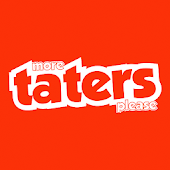 More Taters Please