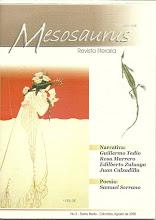 Photo: MESOSAURUS, Revista literaria. No. 3, Agosto de 2006. Ediciones Exilio. Impresas y Virtuales. Director Hernán Vargascarreño.  Ver imagen anterior. Formato Google Docs: https://docs.google.com/leaf?id=1BAe4DiUiN8I25tCZbDWgxBiyfpGt5VzUsxC_raOIzfRXc1Ayb54PsOIMb4OT&hl=en  Formato ISSUU, pdf: ... Formato Scribd, pdf: ...