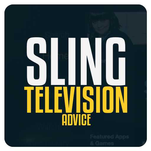Advice Sling TV (Television)