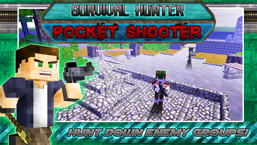 Survival Hunter Pocket Shooter