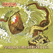 Serious Time Remixes, Vol. 2