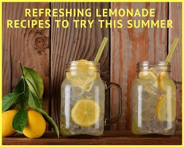 Refreshing Lemonade Recipes to Try This Summer