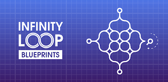Infinity Loop: Blueprints
