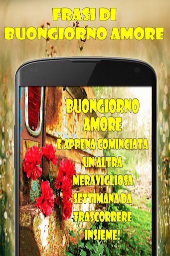 Download Frasi Di Buongiorno Amore Con Immagini Google Play