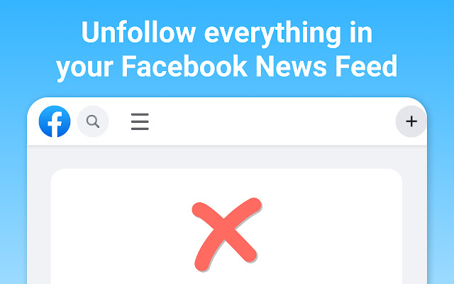 Unfollow Everything for Facebook