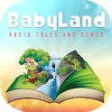 Baby Land - audio tales, songs and lullabies icon