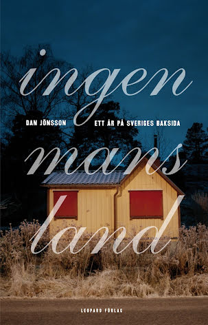 Ingenmansland : ett år på Sveriges baksida E-bok