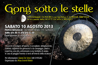 Foto: GONG SOTTO LE STELLE - Sabato 10 agosto 2013 a Gorizia.