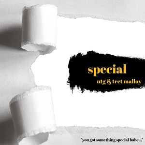 Special (feat. Tret Malloy) Upload Your Music Free