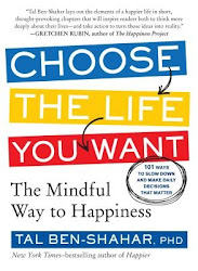Choose the Life You Want - Tal Ben-Shahar