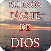 Buenos Días Te De Dios Android APK Download Free By Salomon Apps1