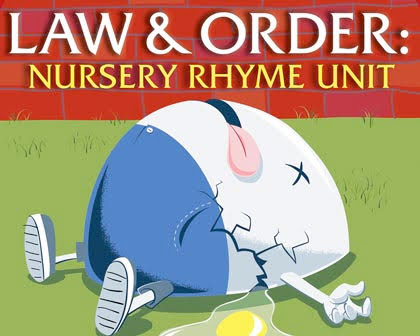Law & Order: Nursery Rhyme Unit