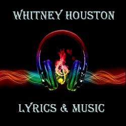 Whitney Houston Lyrics & Music