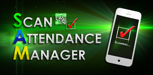 SAM - Scan Attendance Manager - Apps on Google Play