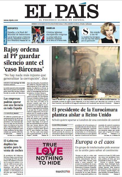 Photo: Rajoy ordena al PP guardar silencio ante el 'caso Bárcenas', el presidente de la Eurocámara plantea aislar a Reino Unido y las empresas podrán operar con una licencia en toda España, en la portada de El País del sábado 26 de enero.  http://srv00.epimg.net/pdf/elpais/1aPagina/2013/01/ep-20130126.pdf