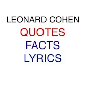 Leonard Cohen Quotes and Facts