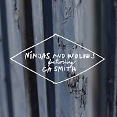 Ninjas & Wolves (feat. CA Smith)