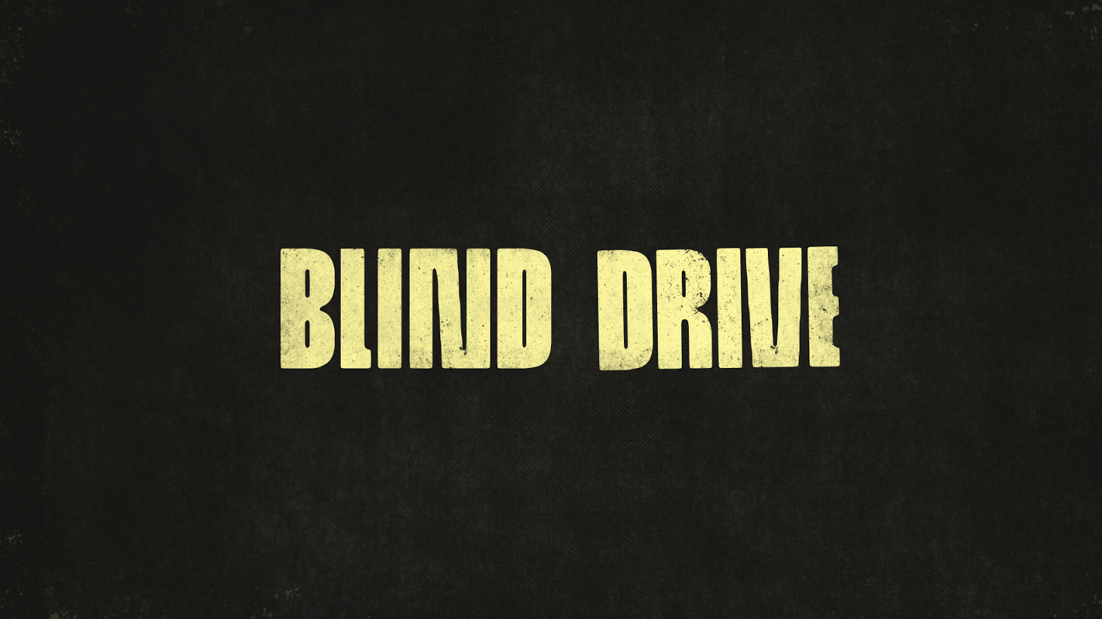 Blind Drive (beta) (Unreleased)- screenshot