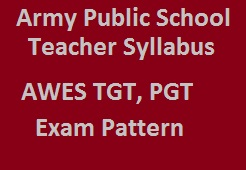 Army Public School Teacher Syllabus 2018 APS TGT, PGT Exam Pattern