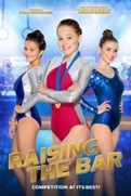 Raising The Bar 2016 gymnastics movies