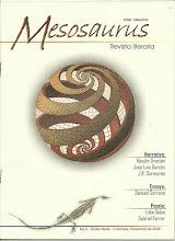Photo: MESOSAURUS, Revista literaria. No. 6, Diciembre de 2006. Ediciones Exilio. Impresas y Virtuales. Director Hernán Vargascarreño.   Formato Google Docs: https://docs.google.com/leaf?id=1S_Y7KL9ZPq5wDMZE0UB8V2PkTjEOJrdhpuLN6to3jkKXk9HFtEhCXbmuUI35&sort=name&layout=list&num=50  Formato ISSUU, pdf: http://issuu.com/ntcgra/docs/mesosaurus.6.dic.2006 Formato Scribd, pdf: http://www.scribd.com/doc/47499761/MESOSAURUS-No-6-Diciembre-de-2006