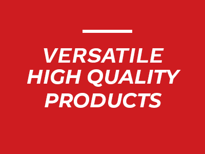 Image with writing that says Versatile High Quality Products