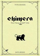 Photo: Chimera: Short Stories and Tall Tales, Fotis Dousos, Translation from Greek: Maria Glykeria Dritsakou, Saita publications, June 2014, ISBN: 978-618-5040-78-9 Download it for free at: www.saitabooks.eu/2014/06/ebook.99.html