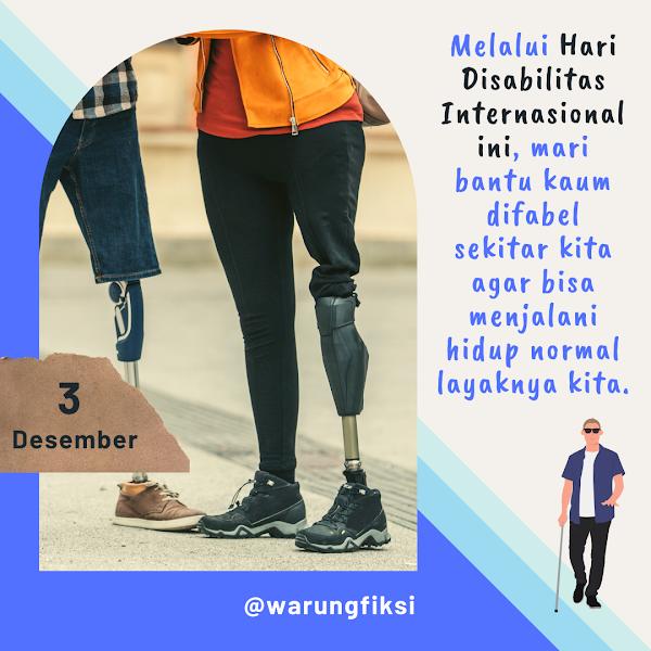 Setiap tanggal 3 Desember, kita merayakan Hari Disabilitas Internasional