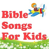Bible Songs For Kids file APK Free for PC, smart TV Download