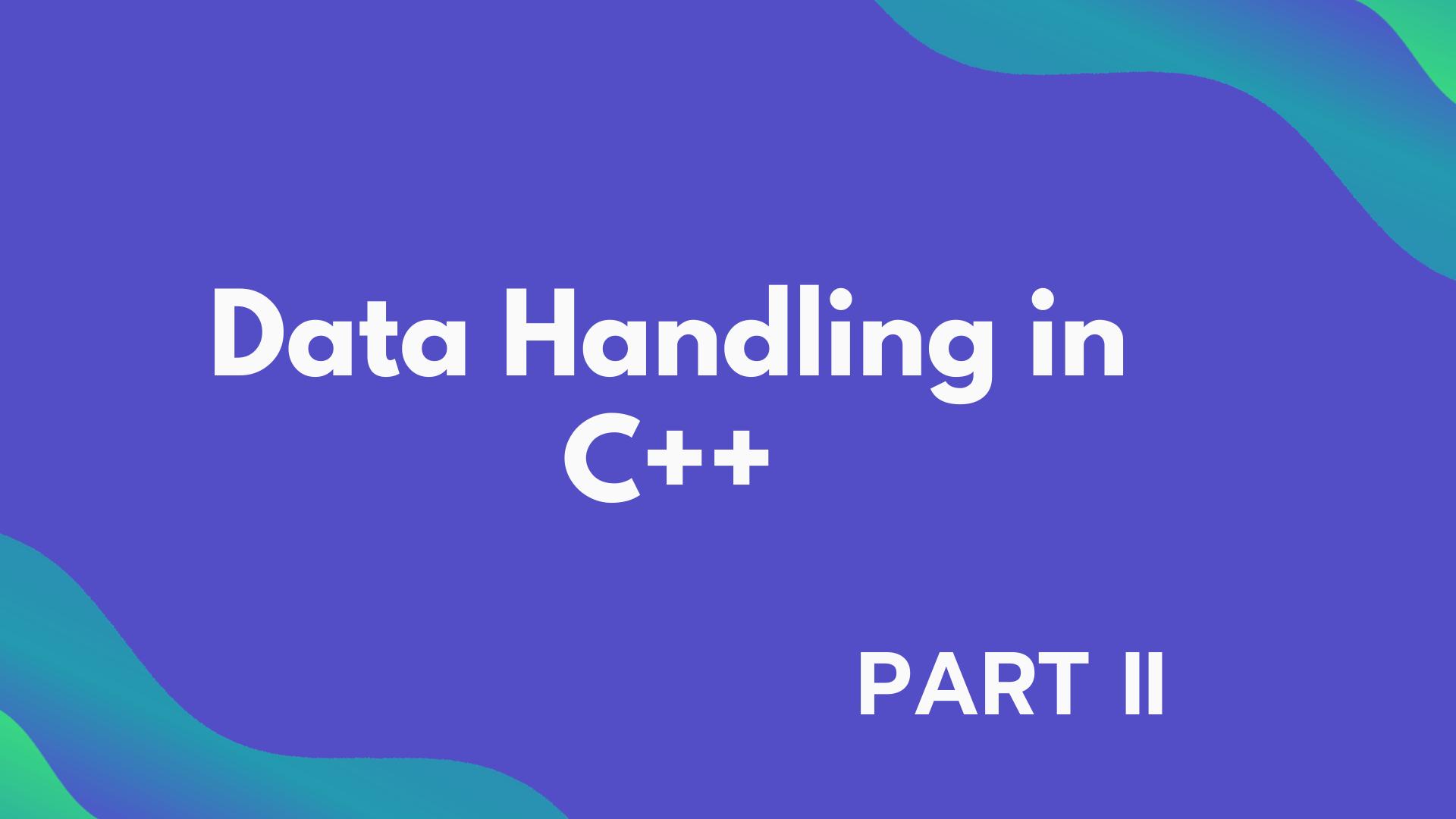 Types of Data Types (Data Handling  Part 2)