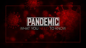 Pandemic: What You Need to Know thumbnail