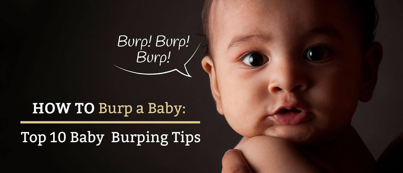 How to Burp a Baby: Top 10 Baby Burping Tips