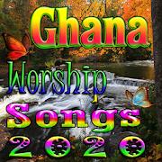 Ghana Worship Songs