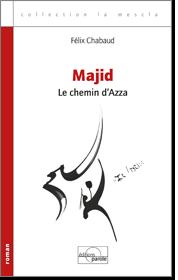 C:\Users\Françoise\Documents\UNE TERRE UN  AILLEURS 2019\MAJID\MAJID le livre.png