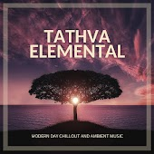 Tathva Elemental - Modern Day Chillout And Ambient Music