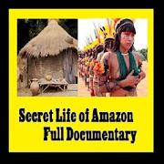 Secret Life of Amazon - Full Documentary