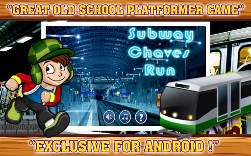 Subway Chaves Run