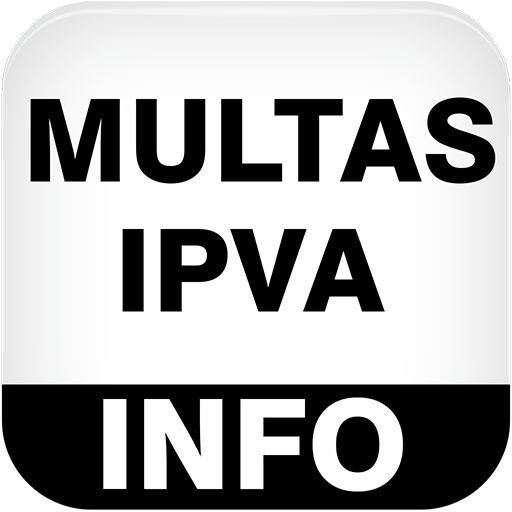 Multas App -  CNH, FIPE, MULTAS, RENAVAM e VEICULO