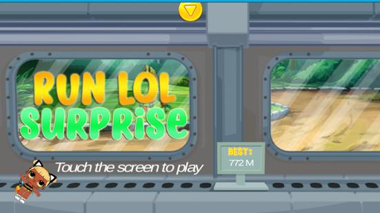 Run Lol Surprise