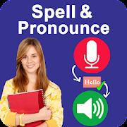 Spell & Pronounce words right - Spell Checker App
