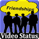 Download Friendship Video Status -Video Status For WhatsApp For PC Windows and Mac