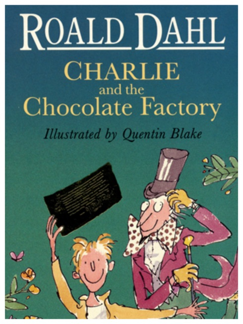 'Charlie and the Chocolate Factory' 1996 edition, written by Roald Dahl, illustrated by Sir Quentin Blake.