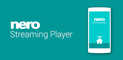 Nero Streaming Player | Connect phone to Smart TV - Apps on