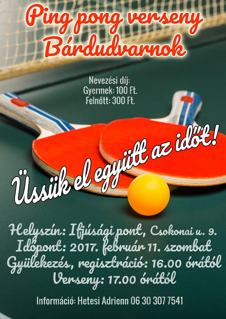 Ping pong verseny plakát Bárdudvarnok 2017